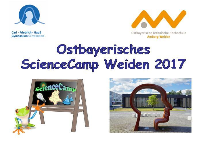 Eindrücke vom Ostbayerichen ScienceCamp 2017
