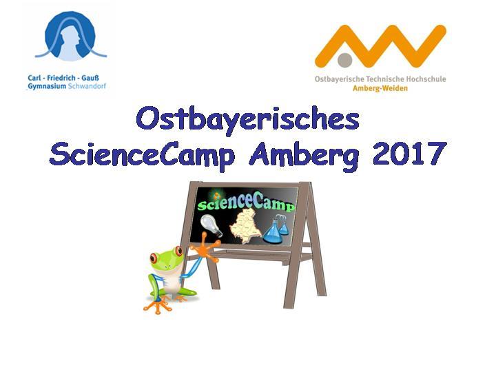 Eindrücke vom Ostbayerischen ScienceCamp 2017